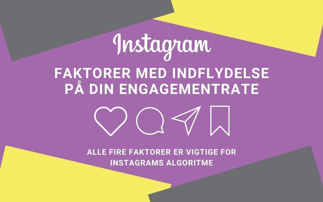 Instagram algoritmens engagement faktorer 2021
