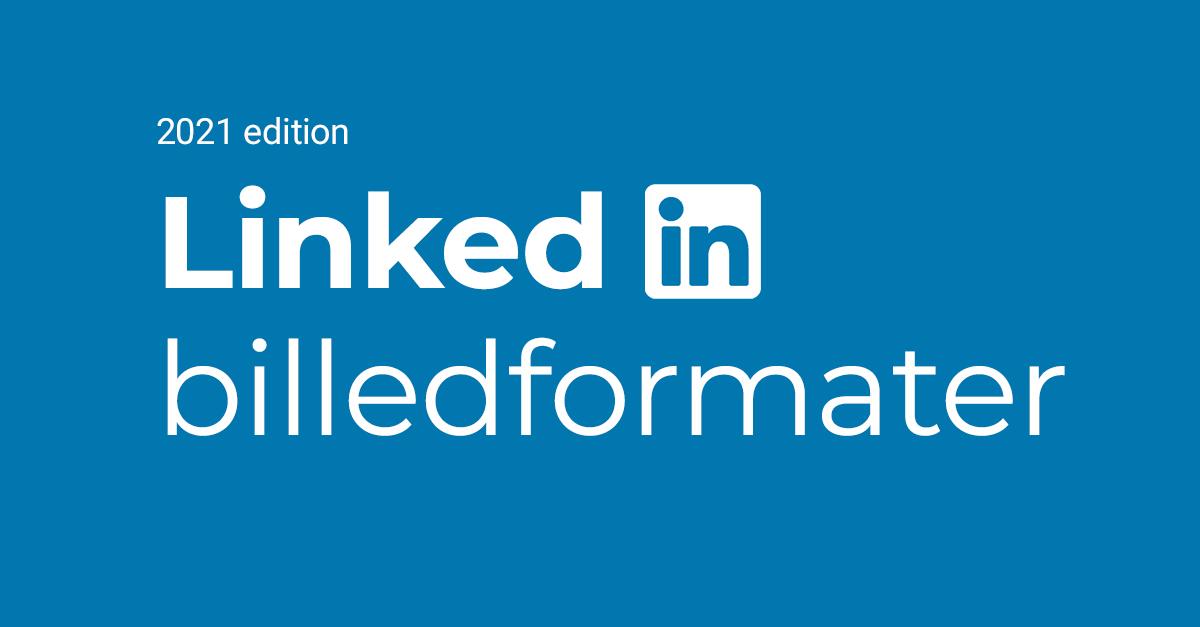 LinkedIn billedformater og -størrelser 2021
